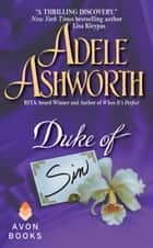 Duke of Sin ebook by Adele Ashworth