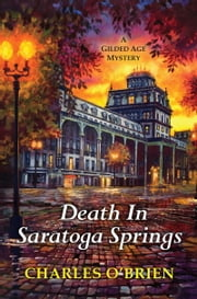 Death in Saratoga Springs ebook by Charles O'Brien