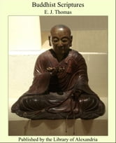 Buddhist Scriptures ebook by E. J. Thomas