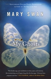 My Ghosts ebook by Mary Swan