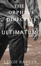 Episode 9: Ultimatum ebook by Leigh Barker
