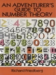 An Adventurer's Guide to Number Theory