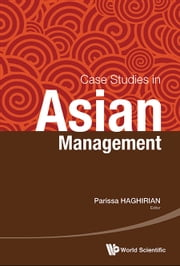 Case Studies in Asian Management ebook by Parissa Haghirian