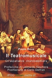 Il Teatromusicale ebook by Paolo Bove