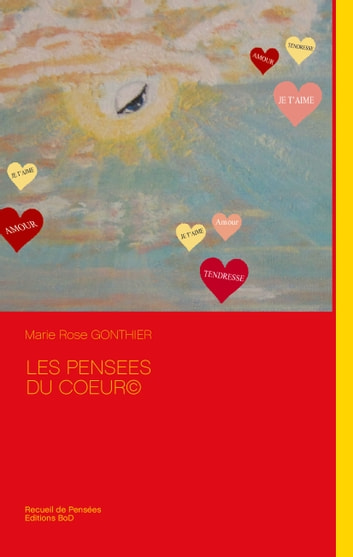 Les pensees du coeur© ebook by Marie Rose Gonthier