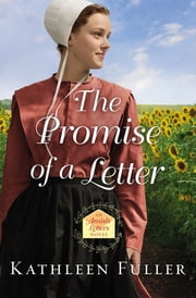 The Promise of a Letter ebook by Kathleen Fuller