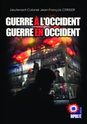 Guerre à l'Occident Guerre en Occident ebook by Cerisier