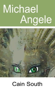Michael Angele ebook by Cain South
