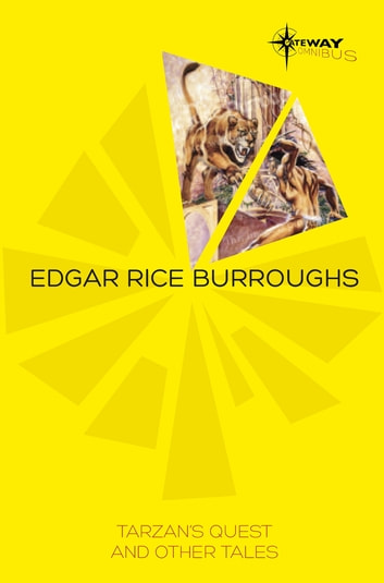 Tarzan's Quest and Other Tales ebook by Edgar Rice Burroughs