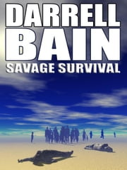 Savage Survival ebook by Darrell Bain