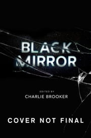 Black Mirror: Volume I ebook by Charlie Brooker