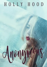 Anonymous ebook by Holly Hood