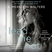 Lead Me Not audiobook by A. Meredith Walters