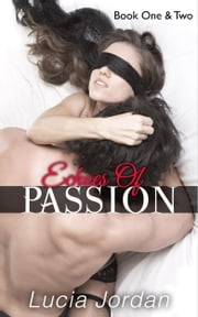 Echoes of Passion Book One & Two - Special Edition ebook by Lucia Jordan