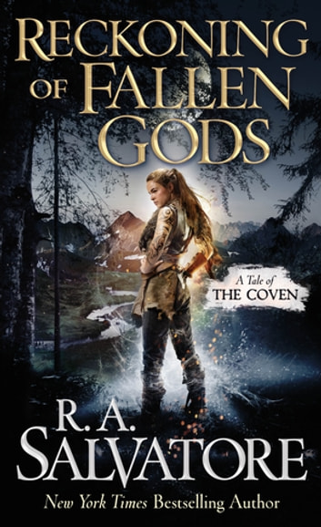 Reckoning of Fallen Gods - A Tale of the Coven ebook by R. A. Salvatore