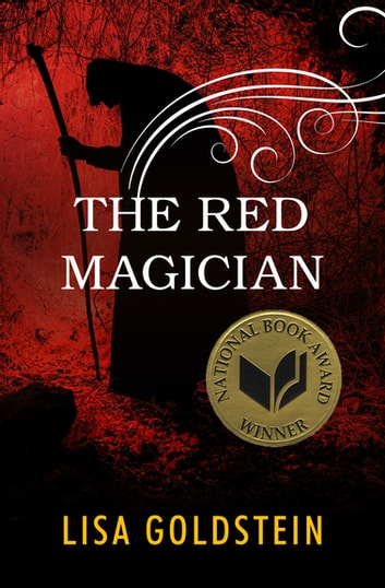 The Red Magician ebook by Lisa Goldstein