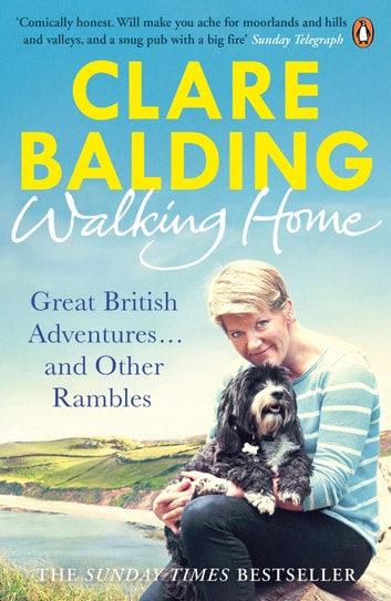 Walking Home - My Family and Other Rambles ebook by Clare Balding