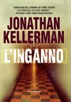 L'inganno eBook by Jonathan Kellerman