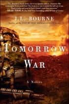 Tomorrow War - The Chronicles of Max [Redacted] ebook by