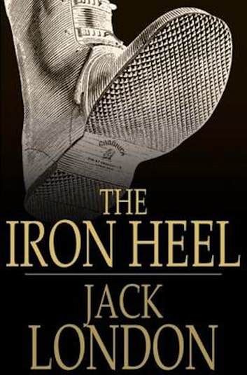 The Iron Heel 電子書 by Jack London