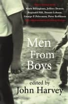 Men From Boys ebook by