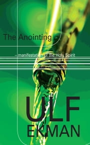 The Anointing ebook by Ulf Ekman