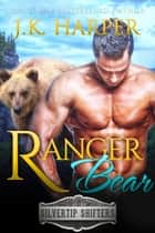 Ranger Bear: Riley ebook by J.K. Harper