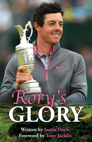 Rory's Glory eBook by Justin Doyle