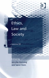 Ethics, Law and Society - Volume III ebook by