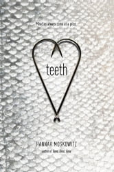 Teeth ebook by Hannah Moskowitz