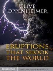 Eruptions that Shook the World ebook by Clive Oppenheimer