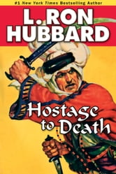 Hostage to Death ebook by L. Ron Hubbard