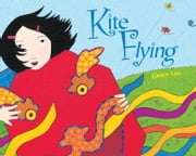 Kite Flying ebook by Grace Lin
