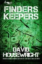 Finders Keepers ebook by David Housewright