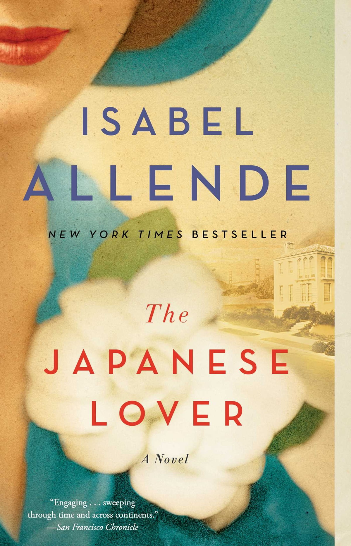 The Japanese Lover  A Novel Ebook By Isabel Allende
