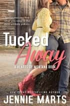 Tucked Away ebook by Jennie Marts
