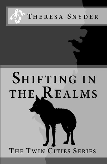 Shifting in The Realms ebook by Theresa Snyder