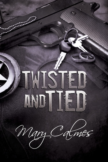 Twisted and Tied ebook by Mary Calmes