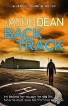 Backtrack ebook by Jason Dean
