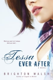 Tessa Ever After - A Reluctant Hearts Novel ebook by Brighton Walsh