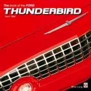The Book of the Ford Thunderbird from 1954 ebook by Brian Long