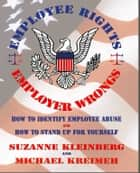 Employee Rights & Employer Wrongs - U.S. ebook by Suzanne Kleinberg