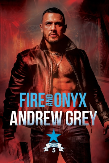 Fire and Onyx ebook by Andrew Grey