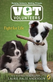 Fight for Life #1 ebook by Laurie Halse Anderson