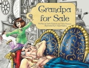 Grandpa for Sale ebook by Dotti Enderle,Vicki Sansum,T. Kyle Gentry