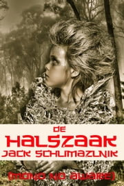 De halszaak ebook by Jack Schlimazlnik