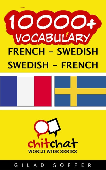 10000+ Vocabulary French - Swedish ebook by Gilad Soffer