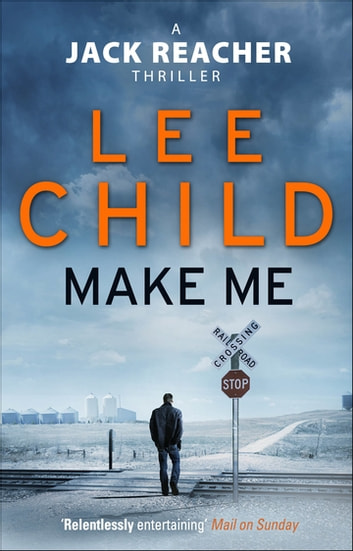 Make Me - (Jack Reacher 20) ebook by Lee Child
