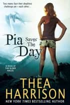 Pia Saves the Day - A Novella of the Elder Races ebook by