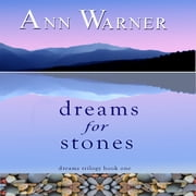 Dreams for Stones - Dreams Trilogy Book One audiobook by Ann Warner